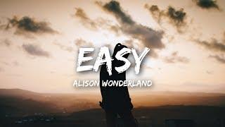 Alison Wonderland Easy Lyrics Lyrics.mp3