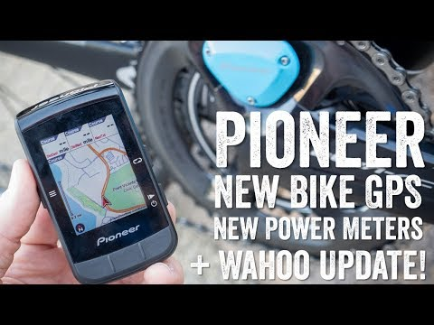 Pioneer S New Gps Bike Computer Power Meters And Wahoo Bolt