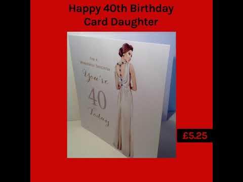 40th Birthday Card Daughter