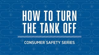 Propane Safety: How to Turn the Tank Off