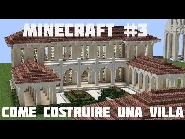 Tutorial Minecraft #3 -Come costruire una villa ...