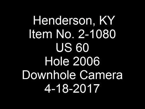 2017-04-18 Henderson US 60 Hole 2006 Downhole