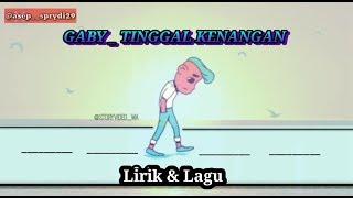 GABY _ Tinggal Kenangan (cover dimas zaenal) Lirik&Lagu