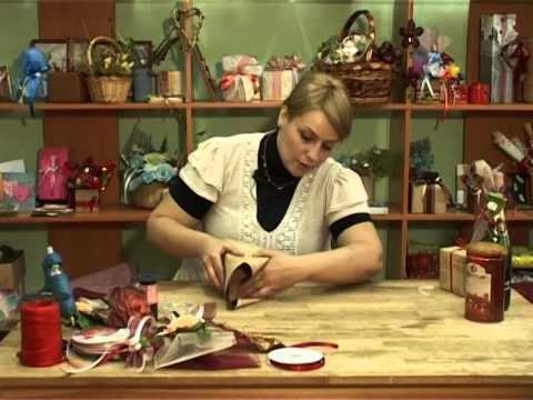 Декорирование подарочной корзины. www.evrikafilm.ru