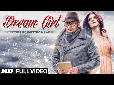 """""""Dream Girl"""" Song Full Video Song J Star   Hit Punjabi Song"""