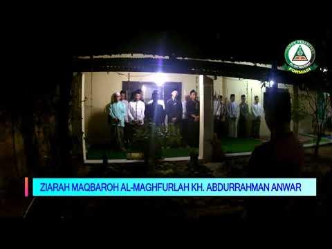 ZIARAH MAQBAROH ALMAGHFURLAH KH ABDURRAHMAN ANWAR