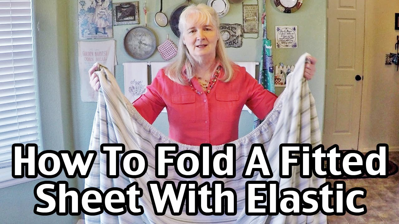 How To Fold A Fitted Sheet With Elastic Youtube