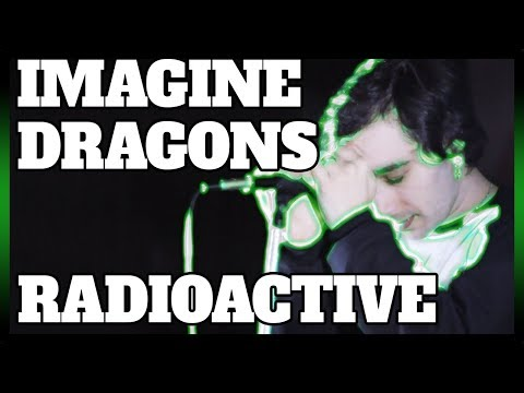 "IMAGINE DRAGONS em PORTUGUÊS: ""RADIOACTIVE"""