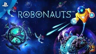 Robonauts - Gameplay Trailer   PS4