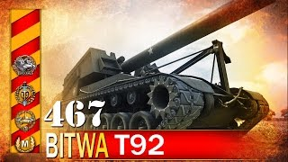 T92 - babokus maximus - BITWA - World of tanks