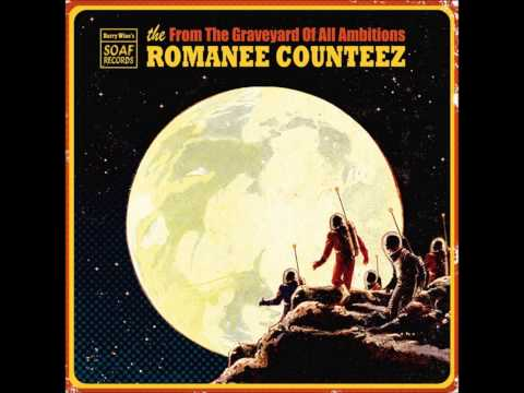The Romanée Counteez - From The Graveyard Of All Ambitions