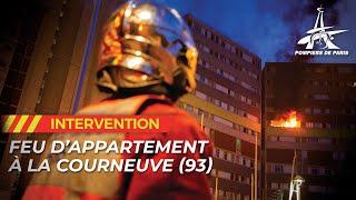 Les pompiers de Paris viennent à bout de l'incendie d'un appartement de 180 m2 à La Courneuve (93)