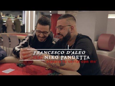 Francesco D'Aleo Ft. Niko Pandetta - Stasera tu verrai con mè ( MSpectre remix )