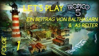 Tropico 5 Let's play together Folge 1 Deutsch
