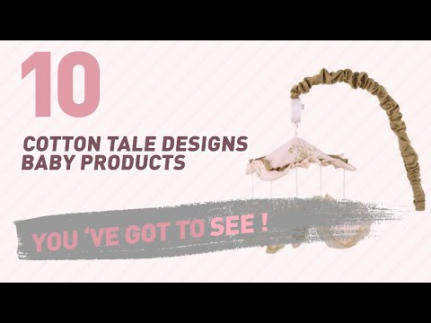 Cotton Tale Designs Baby Products Video Collection // New & Popular 2017
