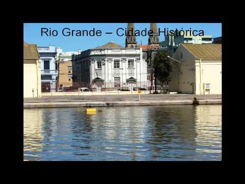 Rio Grande -- Cidade Histórica