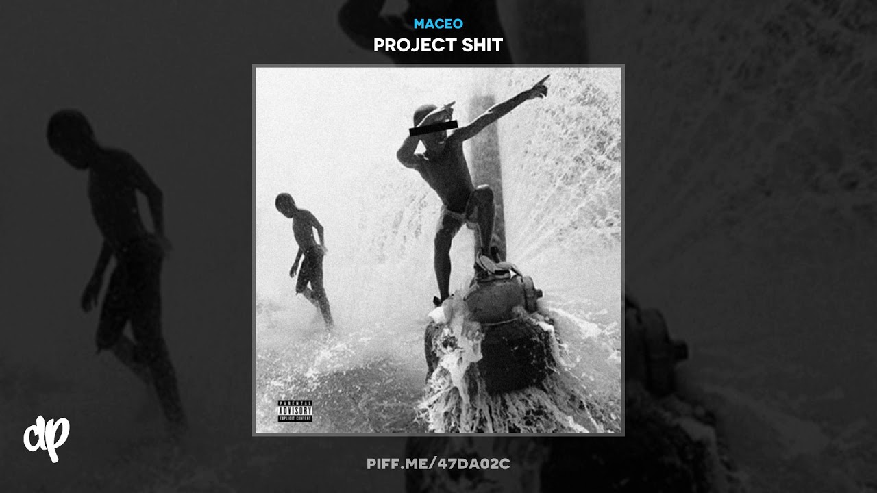 Download Maceo - Havin It Feat Future [Project Sh*t]