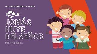 Iglesia Sobre La Roca | Ministerio Infantil | Jonás huye delSeñor