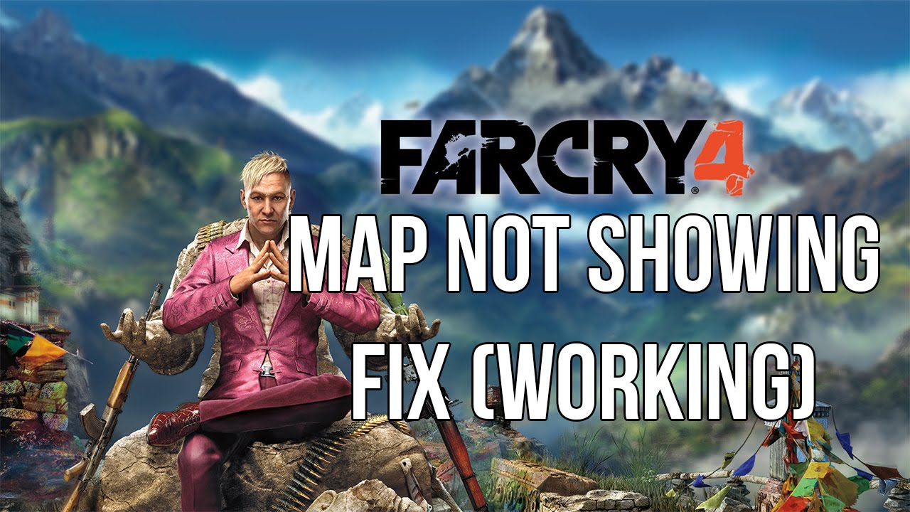 FAR CRY MAP NOT SHOWING BUG BLACK MAP FIX YouTube - Far cry 4 world map blank