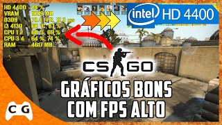 CS:GO Teste Intel HD Graphics e Dica Como Aumentar os FPS no Windows 7, 8.1 e 10 #289