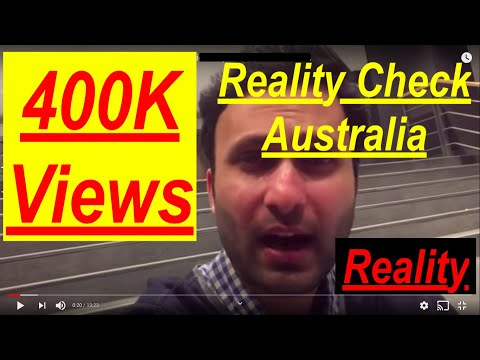 Reality Check 2018 | Australia | Current Situation Sep 2018 | Student Visa