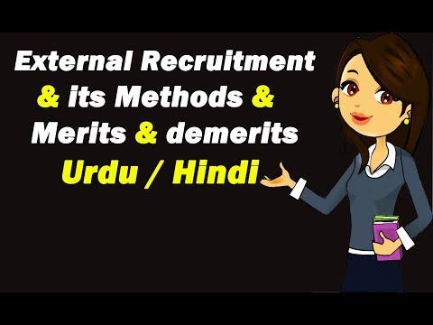 External Recruitment | Its Methods | Merits & Demerits External Recruitment | Urdu / Hindi