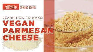 How to Make Vegan Parmesan Cheese