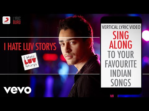 I Hate Luv Storys - Official Bollywood Lyrics|Vishal Dadlani