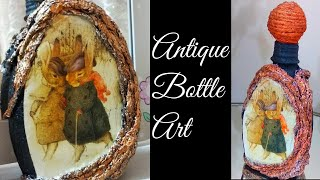 Bottle Art/ Wine Bottle Craft/ Bottle Transformation/ Altered Bottle Bottle Decoration
