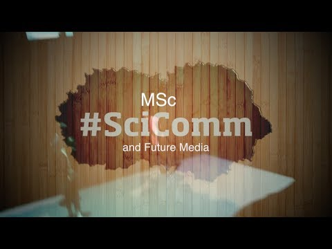 MSc in Science Communication and Future Media at the University of Salford, Manchester