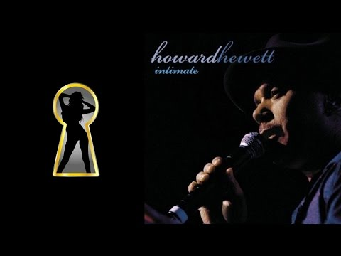Howard Hewett  [Heaven Sent You - For the Lover In You] Intimate 2014 mp3