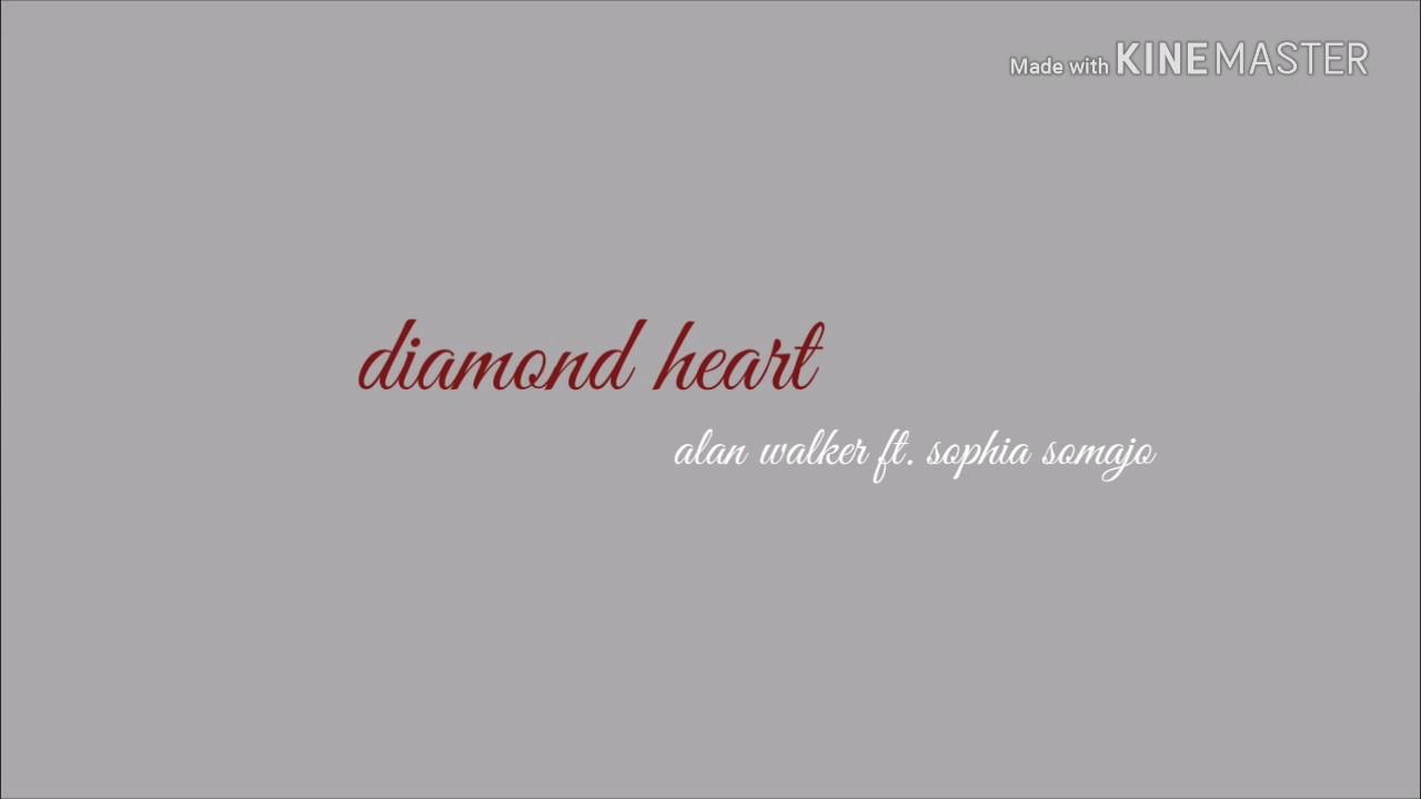 Download Diamond heart - Alan walker ft. Sophia somaja
