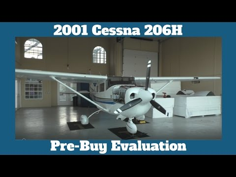 Cessna 206 H Pre-Purchase Inspection - The Prebuy Guys
