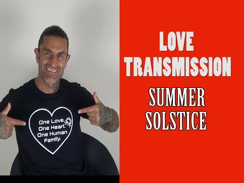 SUMMER SOLSTICE Guided Meditation (JERRY SARGEANT) LOVE TRANSMISSION -Download Light Codes