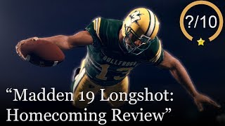 Madden NFL 19 Longshot: Homecoming Review [PS4, Xbox One, & PC]