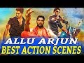 Allu Arjun Best Action Scenes | South Indian Hindi Dubbed Best Action Scenes