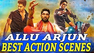 Allu Arjun Best Action Scenes  South Indian Hindi Dubbed Best Action Scenes