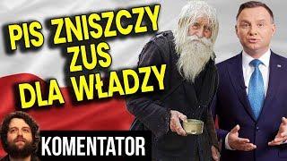 ZUS Bankrutuje, a PIS Daje NOWE PRZYWILEJE Emerytalne by Wygrać Wybory 2020 - Analiza Komentator PL