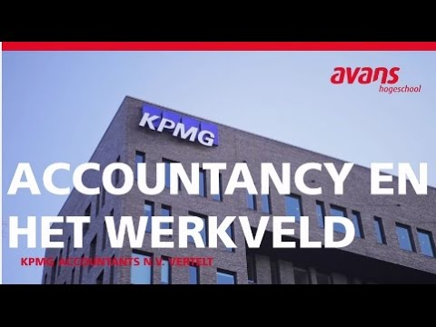 Accountancy en het werkveld: KPMG Accountants N.V. vertelt