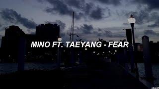 MINO Ft. Taeyang - Fear // Sub. Español
