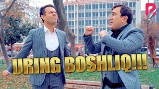 Uring boshliq !!! (Asqar Xikmatov)