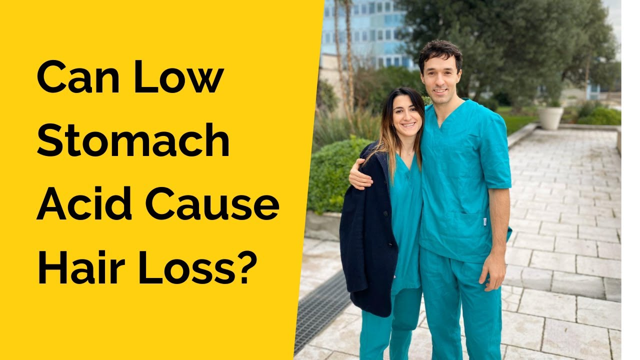 Can Low Stomach Acid Cause Hair Loss?