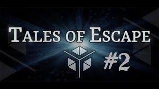 Tales of Escape [] Part 2