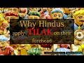 Why Hindus apply Tilak on their forehead? Significance of applying tilak...