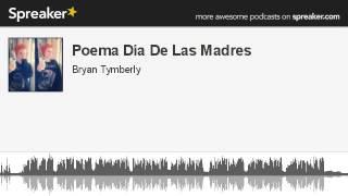 Poema Día De Las Madres (hecho con Spreaker)