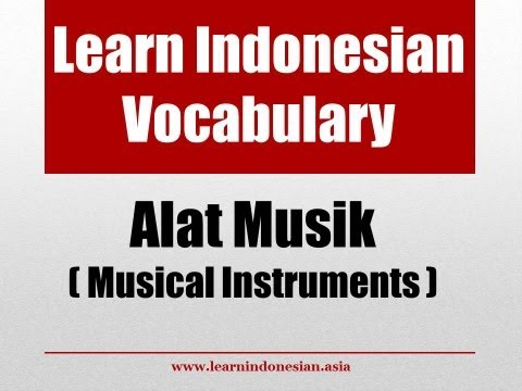 Learn Indonesian Vocabulary through Pictures - Musical Instruments (Alat Musik)