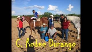 2 C  Rodeo Durango, C  3 Hermanos, C  Martinez
