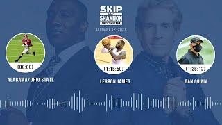 Alabama/Ohio State, LeBron James, Dan Quinn (1.12.21) | UNDISPUTED Audio Podcast
