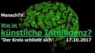Was ist künstliche Intelligenz - Mensch vs. Person| Mensch.TV - 17.10.2017