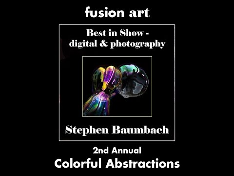 2nd Annual Colorful Abstractions Juried Art Exhibition - Oct. 2016 (Digital & Photography Category)